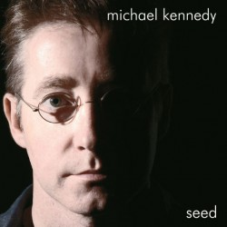 michael-kennedy-seed-cd-cover_1